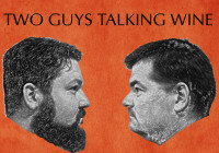 Two Guys Talking Wine – Episode 34