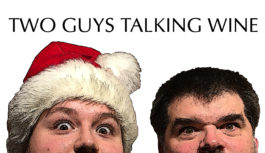 Two Guys Talking Wine – Episode 26